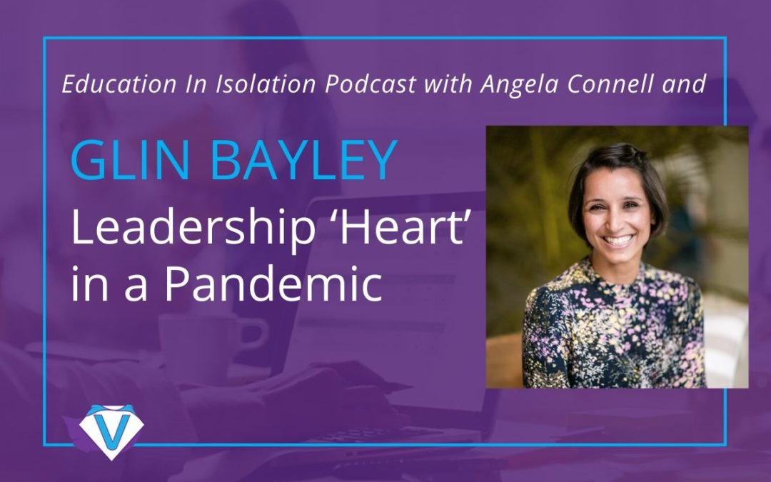 Glin Bayley – Leadership 'Heart' in a Pandemic