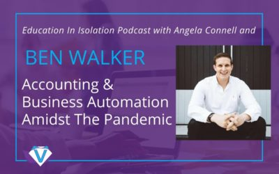 Ben Walker – Accounting and Business Automation Amidst The Pandemic