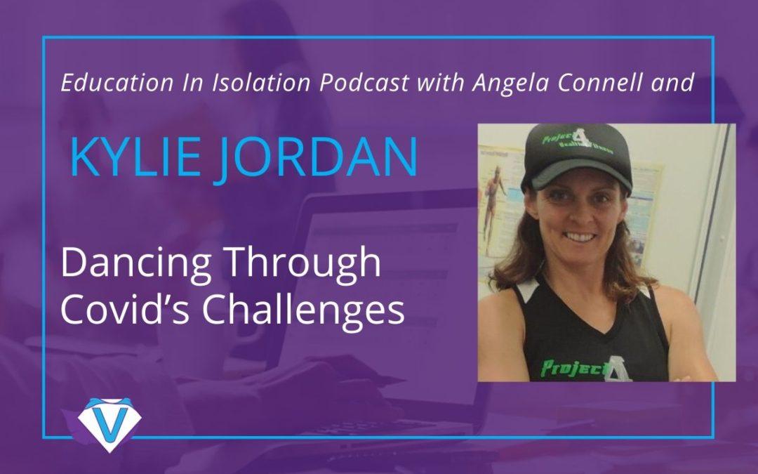 Dancing Through Covid's Challenges - Kylie Jordan