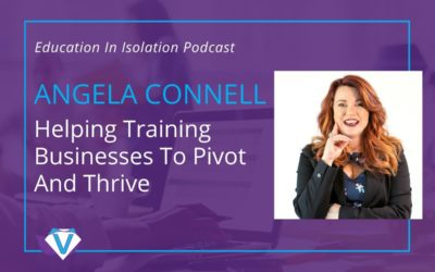 Angela Connell – Helping Training Businesses To Pivot And Thrive