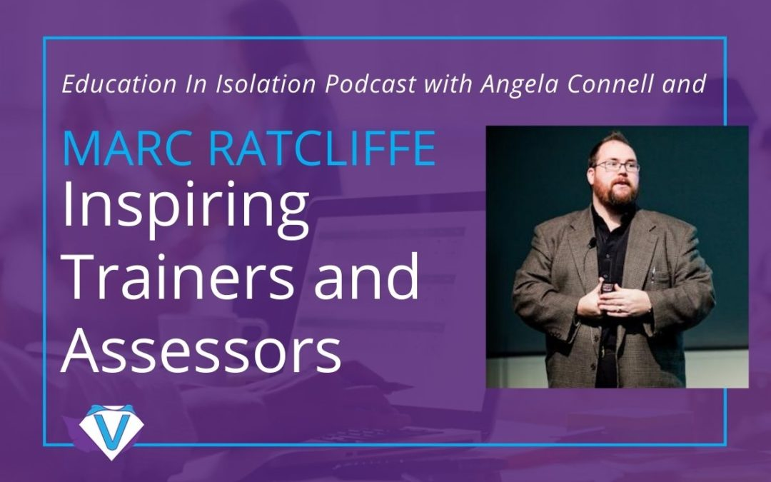 Inspiring trainers and assessors – Interview with Marc Ratcliffe