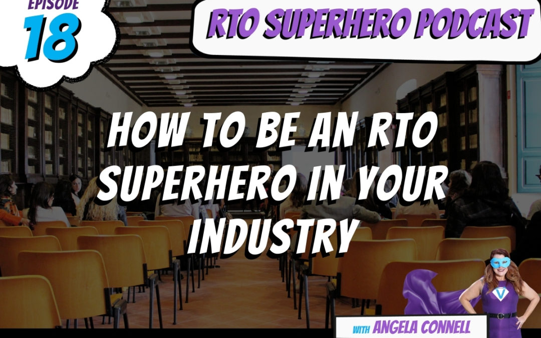 How To Be An RTO Superhero In Your Industry Image 1 (1)