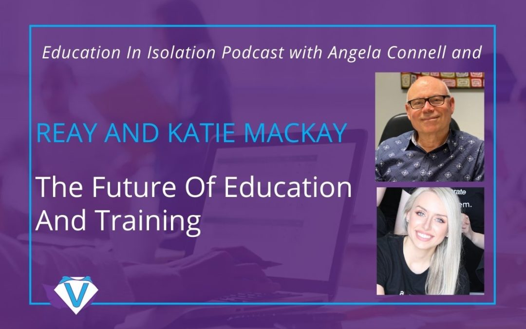 The future of education and training with Reay & Katie Mackay from aXcelerate