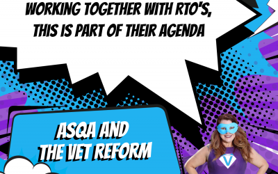 ASQA and the VET Reform